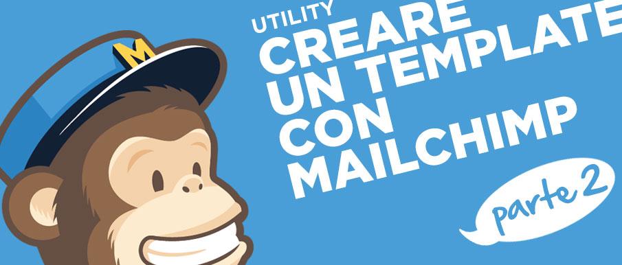 Newsletter con Mailchimp: come creare un template efficace