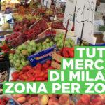 I mercati di milano, zona per zona