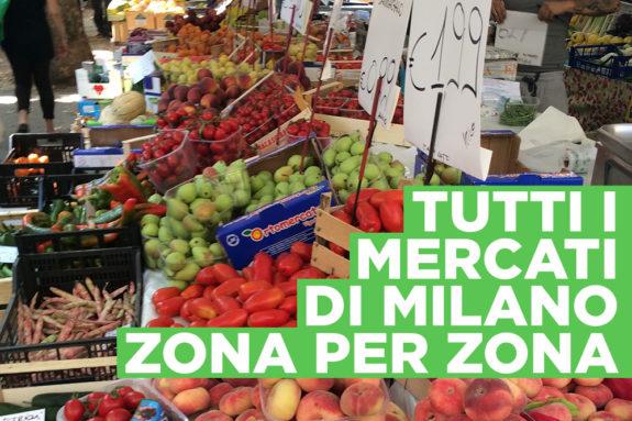 Tutti i mercati di Milano