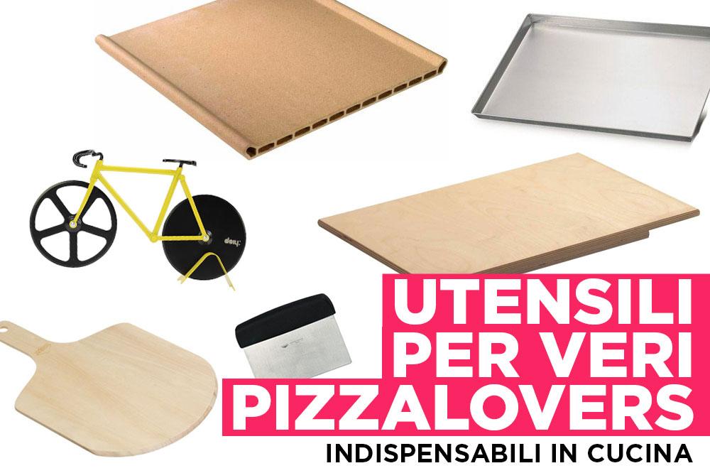 Indispensabili in cucina gli utensili per fare la pizza a for Utensili per cucina professionale