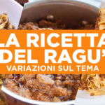 Ricetta del ragù in 6 variazioni sul tema
