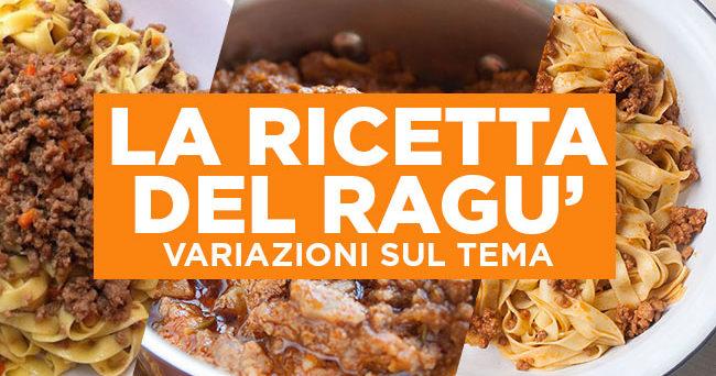 La ricetta del ragù in 6 variazioni sul tema