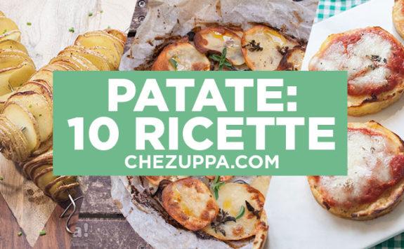 10 ricette con le patate