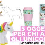 Unicorno mania. 5 oggetti per cucinare e divertirsi con gli unicorni