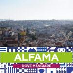 Lisbona, dove mangiare all'Alfama
