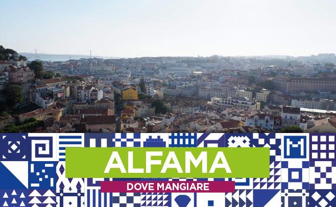 Lisbona Dove Mangiare Allalfama Il Quartiere Più Bello Della Città
