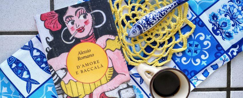 D'amore e baccalà - Alessio Romano