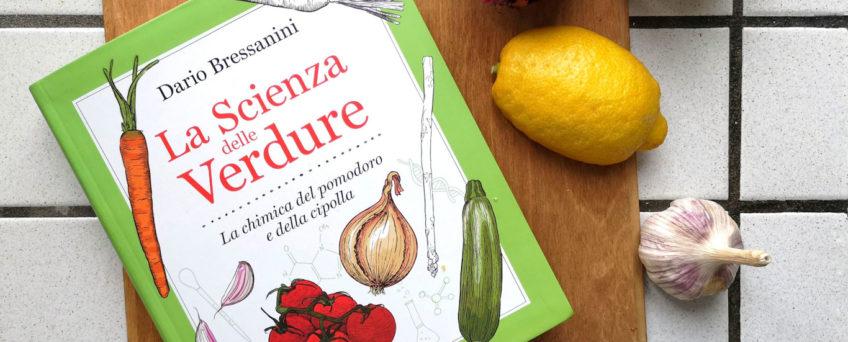 la scienza delle verdure di dario bressanini - la Recensione di Chezuppa.com